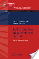 Explicit Nonlinear Model Predictive Control (2012)
