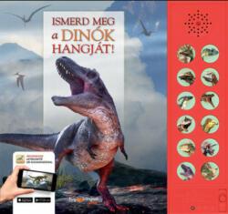 Ismerd meg a dinók hangját! (ISBN: 9789633049839)