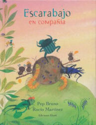 Escarabajo En Compania - Pep Bruno (ISBN: 9788494171697)