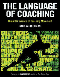 Language of Coaching - Nicklaas C. Winkelman (ISBN: 9781492567363)