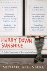 Hurry Down Sunshine (ISBN: 9781408800799)