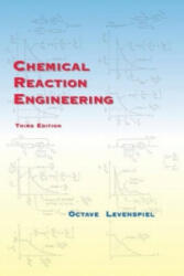 Chemical Reaction Engineering - Octave Levenspiel (ISBN: 9780471254249)
