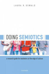 Doing Semiotics - Oswald, Laura R. (ISBN: 9780198862116)