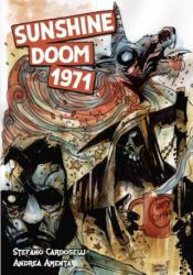 Sunshine Doom 1971 - Stefano Cardoselli, Andrea Lorenzo Molinari (ISBN: 9781635298925)
