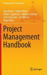 Project Management Handbook (ISBN: 9783662453728)