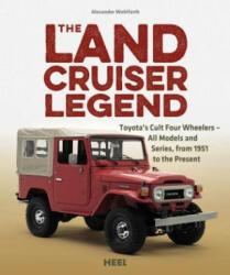 Land Cruiser Legend - Alexander Wohlfarth (ISBN: 9783958433014)