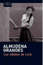 Las edades de Lulu - Almudena Grandes (ISBN: 9788483835579)