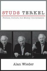 Studs Terkel - Kevin Coval, Alan Wieder (ISBN: 9781583675946)