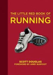 Little Red Book of Running - Scott Douglas, Amby Burfoot (ISBN: 9781510706156)