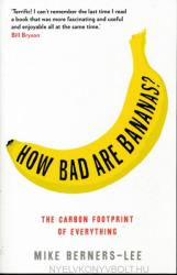 How Bad Are Bananas? - Mike Berners-Lee (ISBN: 9781846688911)