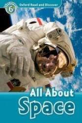 Oxford Read and Discover: Level 6: All About Space (ISBN: 9780194645607)