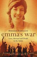 Emma's War - Love, Betrayal and Death in the Sudan (2004)