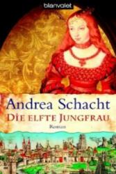 Die elfte Jungfrau - Andrea Schacht (2007)