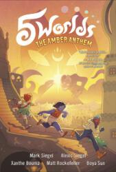 5 Worlds Book 4: The Amber Anthem (ISBN: 9780593120569)