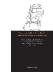 Albrecht Durer: Vier Bucher von menschlicher Proportion (2011)