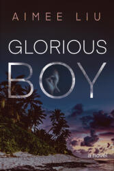 Glorious Boy (ISBN: 9781597098892)