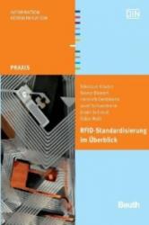 RFID-Standardisierung im Überblick - Nikolaus Kovács, Renke Bienert, Heinrich Oehlmann, Josef Schuermann (2011)