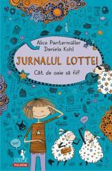 Jurnalul Lottei. Cât de oaie să fii? (ISBN: 9789734681327)