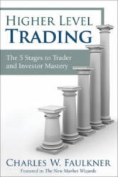 Higher Level Trading - Charles Faulkner (ISBN: 9780132947800)
