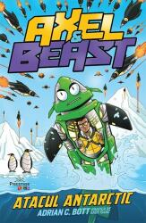 Axel and Beast - atacul antarctic (ISBN: 9786069651049)
