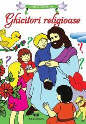 Ghicitori religioase pentru copii (ISBN: 9786068379746)