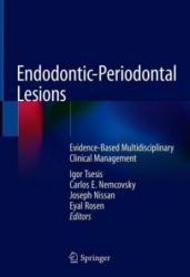 Endodontic-Periodontal Lesions - Igor Tsesis, Carlos E. Nemcovsky, Joseph Nissan, Eyal Rosen (2019)