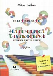 Matematică distractivă pentru pitici isteți (ISBN: 9786068878096)