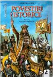 Povestiri istorice. Antologie (ISBN: 9786068391267)