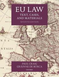 EU Law Text, Cases, and Materials (ISBN: 9780198856641)