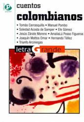 Cuentos colombianos - TOMAS CARRASQUILLA, MANUEL POMBO, ACOSTA (ISBN: 9788478844357)