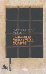 La familia de Pascual Duarte. Pascual Duartes Familie, spanische Ausgabe - Camilo J. Cela (2010)