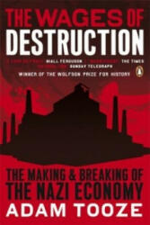 Wages of Destruction - Adam Tooze (2007)