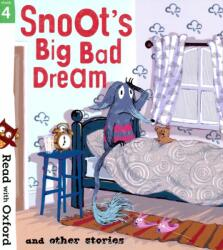 Read with Oxford: Stage 4: Snoot's Big Bad Dream and Other Stories - Narinder Dhami, Simon Puttock, Jeanne Willis, Aleesah Darlison, John Dougherty, Geoff Havel (ISBN: 9780192773814)