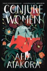 Conjure Women A Novel (ISBN: 9780593134559)