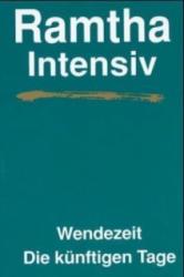 Ramtha Intensiv. Wendezeit (1989)
