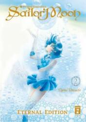 Pretty Guardian Sailor Moon - Eternal Edition 02 - Naoko Takeuchi, Constantin Caspary (ISBN: 9783770458059)