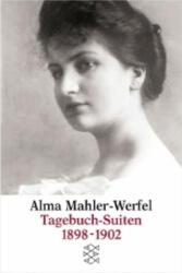 Tagebuch-Suiten 1898-1902 - Alma Mahler-Werfel, Antony Beaumont, Susanne Rode-Breymann (2002)