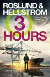 Three Hours - Anders Roslund, Borge Hellstrom (ISBN: 9781681443386)