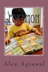 Pokemon - Alex Agrawal (ISBN: 9781499272444)