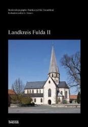 Kulturdenkmler in Hessen. Landkreis Fulda II (2011)