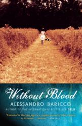 Without Blood - Alessandro Baricco (2004)