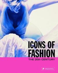 Icons of Fashion: The 20th Century (2006)