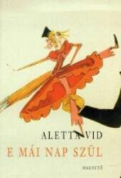 E MÁI NAP SZÜL (2003)