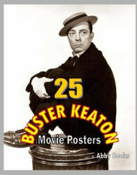 25 Buster Keaton Movie Posters, Paperback (ISBN: 9781545179611)