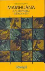 Marihuána - a tudomány álláspontja (2004)