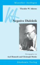 Negative Dialektik - Theodor W. Adorno, Axel Honneth, Christoph Menke (2006)