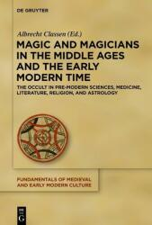 Magic and Magicians in the Middle Ages and the Early Modern Time (2017)