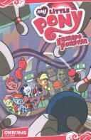 My Little Pony: Friends Forever Omnibus, Vol. 1 (2016)