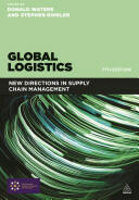 Global Logistics: New Directions in Supply Chain Management (2014)