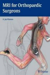 MRI for Orthopaedic Surgeons - A Khanna (2010)